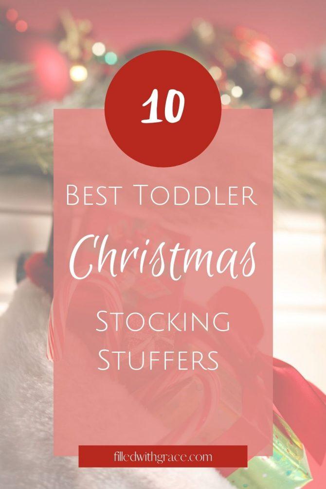 10 Best Toddler Christmas Stocking Stuffers