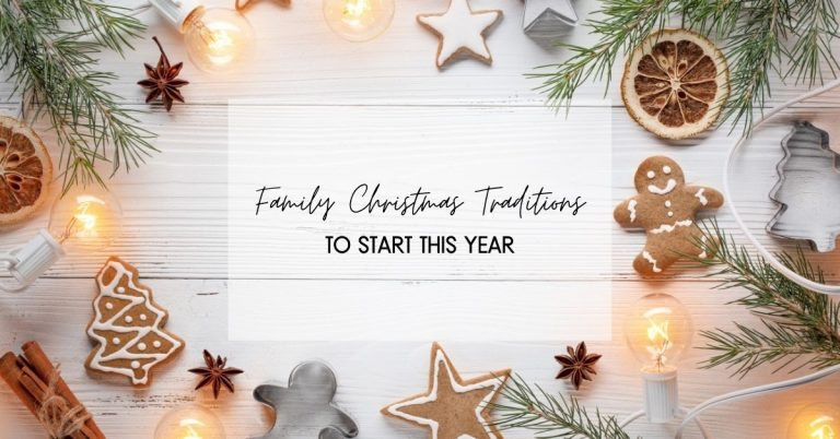 30+ Best Family Christmas Traditions